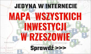 Mapa inwestycji w Rzeszowie